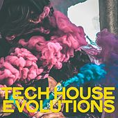 Tech House Evolutions by Various Artists