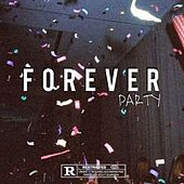 Forever Party by Sco