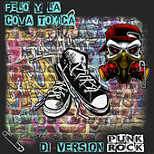 Di-Version Punk Rock de Felo Y La Cova Toxica