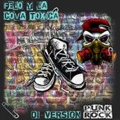 Di-Version Punk Rock by Felo Y La Cova Toxica