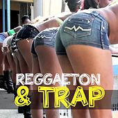 Reggaeton & Trap de Various Artists