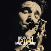 The Greatest Jazz & Blues Music of Alltime, Vol. 2 de Various Artists