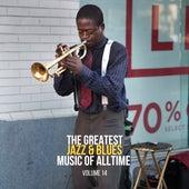 The Greatest Jazz & Blues Music of Alltime, Vol. 14 de Ella Fitzgerald