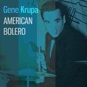 American Bolero by Gene Krupa