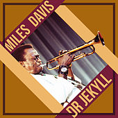 Dr Jekyll by Miles Davis