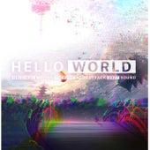 HELLO WORLD (Original Sound Track) de Various Artists