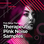 Therapeutic Pink Noise Samples by Pink Noise Therapy