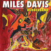 Rubberband by Miles Davis