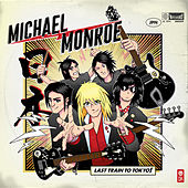 Last Train To Tokyo by Michael Monroe