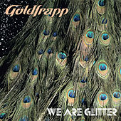 We Are Glitter de Goldfrapp