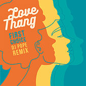 Love Thang (DJ Pope Remix) by First Choice