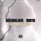 Deja Vu by Dolla