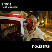 Cousins (feat. Cashinova) by PROF