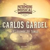 La légende du Tango : Carlos Gardel, Vol. 2 by Carlos Gardel