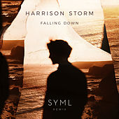 Falling Down (SYML Remix) by Harrison Storm
