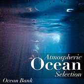 Atmospheric Ocean Selection von Ocean Bank