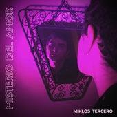 Misterio del Amor by Miklos Tercero