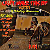 Cant Make This up (Mixtape) von Sue$$