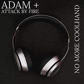 No More Coolhand by adam