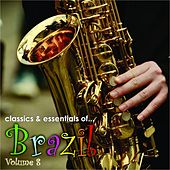 Essentials Of Brazil, Vol. 8 von Various Artists