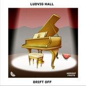 Drift Off de Ludvig Hall
