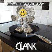 Electrifry by Clank