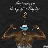 Diary of a Playboy 2 by Playboy Poppy