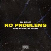 No Problems by DJ Cruz