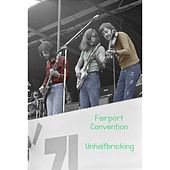 Unhalfbricking de Fairport Convention