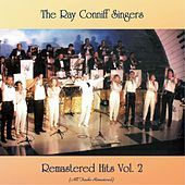 Remastered Hits vol. 2 (All Tracks Remastered) by Ray Conniff