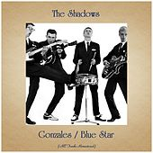 Gonzales / Blue Star (All Tracks Remastered) de The Shadows