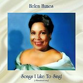 Songs I Like To Sing! (Remastered 2019) by Helen Humes