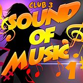 Sound of Music 1 de Club 3