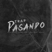 Trap Pasando by Apto Garcia & Menyel & The B-yron