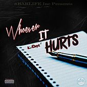 Whoever It Hurts by L-Dot