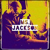 Ms. Jackson by Various Artists