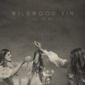 All On Me de Wildwood Kin