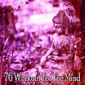 76 Workout for the Mind von Music For Meditation