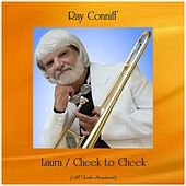 Laura / Cheek to Cheek (All Tracks Remastered) by Ray Conniff