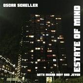 Estate of Mind by Oscar Scheller