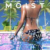 Moist (feat. K CAMP) de Eric Bellinger
