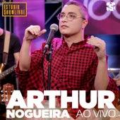 Arthur Nogueira no Estúdio Showlivre (Ao Vivo) by Arthur Nogueira