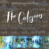 Postcards In A Wall de Los Caligaris