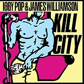 Kill City von Iggy Pop