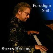 Paradigm Shift von Steven Halpern