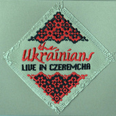 Live in Czeremcha de The Ukrainians
