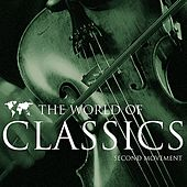 The World of Classics Second Movement by Various Artists