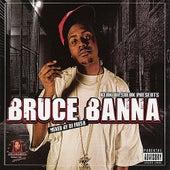 Keak Da Sneak Presents: Bruce Banna by Bruce Banna