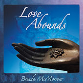 Love Abounds by Brenda McMorrow