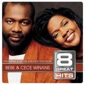8 Great Hits Bebe & Cece by BeBe & CeCe Winans